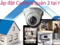 Lắp đặt hệ thống camera quận 2